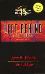 Left Behind - The Kids - Book 15 - Battling the Commander