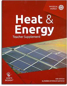 Heat & Energy Teacher Supplement - God's Design for the Physical World