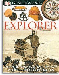 Explorer - An Eyewitness Book