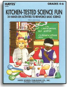 Kitchen-Tested Science Fun - Grades 4-6