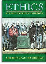 Ethics: An Early American Handbook