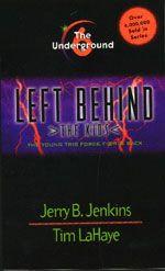 Left Behind - The Kids - Book 6 - The Underground