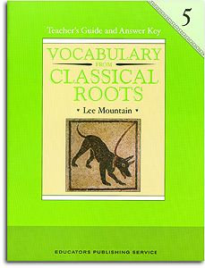 Vocabulary from Classical Roots Book 5 Teacher's Guide (gr. 5)