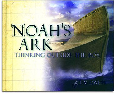 Noah's Ark - Thinking Outside the Box