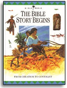 The Bible Story Begins