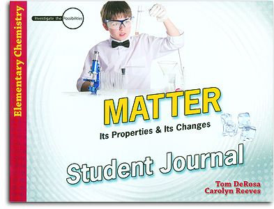 Matter: Its Properties & Its Changes - Student Journal