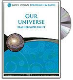 Our Universe - Teacher's Guide (with CD) - God's Design for Heaven & Earth Serie