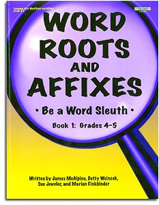 Word Roots and Affixes - Book 1: Gr. 4-5