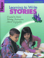 Learning to Write Stories - Grades 3-6