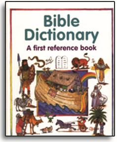 Bible Dictionary (Children's)