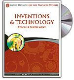 Inventions & Technology - Teacher's Guide (with CD) - God's Design for the Physi