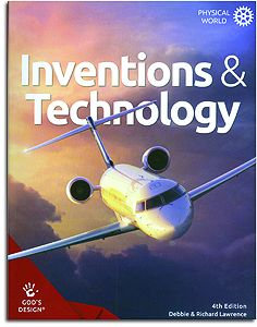 Inventions & Technology Student Book - God's Design for the Physical World