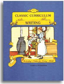 Classic Curriculum Writing Workbook - Series 1 - Book 1