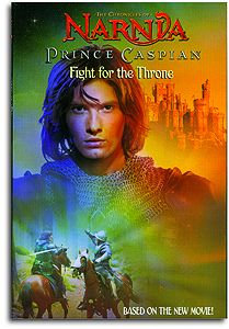 Prince Caspian: Fight for the Throne (A Narnia Story)