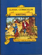 Classic Curriculum Writing Workbook - Series 1 - Book 3