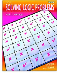 Solving Logic Problems - Book 2: Advanced