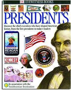 Presidents - An Eyewitness Book
