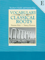 Vocabulary from Classical Roots Book E Teacher's Guide (gr. 11)