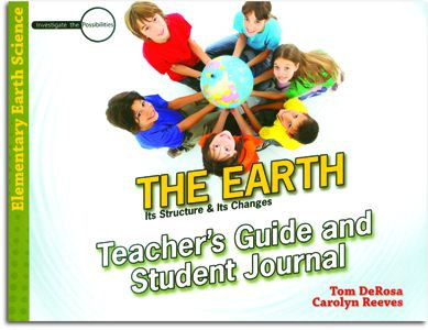 The Earth - Teacher's Guide/Student Journal