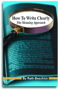 How To Write Clearly - The Meaning Approach