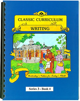 Classic Curriculum Writing Workbook - Series 3 - Book 4