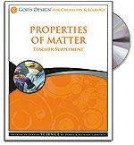 Properties of Matter - Teacher's Guide (with CD) - God's Design for Chemistry Se