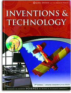 Inventions & Technology - Student Book - God's Design for the Physical World Ser