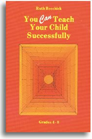 You CAN Teach Your Child Successfully - PAPERBACK