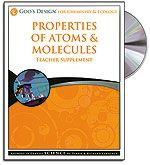Properties of Atoms & Molecules - Teacher's Guide (with CD) - God's Design for t
