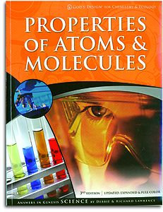 Properties of Atoms & Molecules - Student Book - God's Design for Chemistry Seri