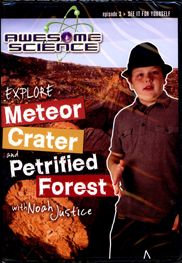 Explore Meteor Crater and Petrified Forest DVD - Episode 3 Awesome Science Serie
