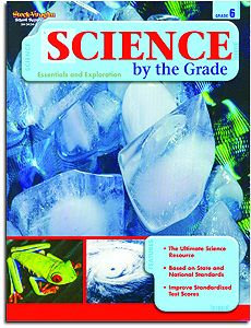 Grade 6 - Science by the Grade