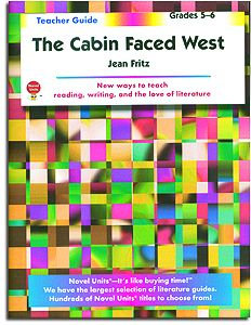 The Cabin Faced West Novel Units Teacher Guide