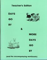Days & More Days Go By Teacher's Manual