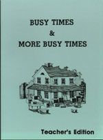 Busy & More Busy Times Teacher's Edition