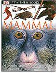 Mammal - An Eyewitness Book