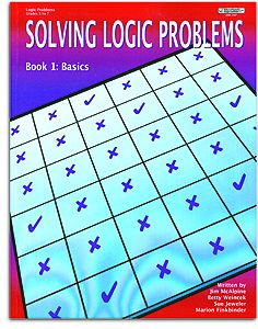 Solving Logic Problems - Book 1: Basics