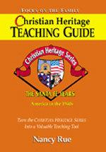 Christian Heritage Teaching Guide - The Santa Fe Years