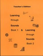 Learning Through Sounds - Books 1 & 2 Teacher's Edition