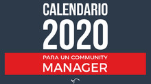 Calendario 2020 para un Community Manager