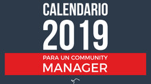 Calendario 2019 para un Community Manager