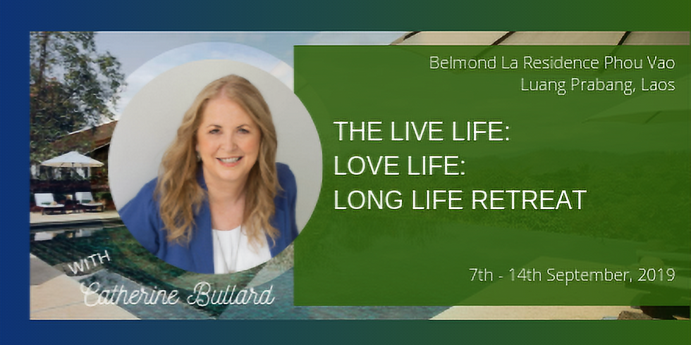 Laos – The Live Life: Love Life: Long Life Retreat - Registrations Closed