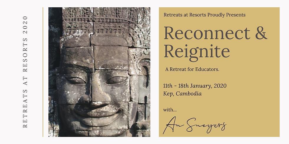 Cambodia - Reconnect and Reignite - A Retreat for Educators