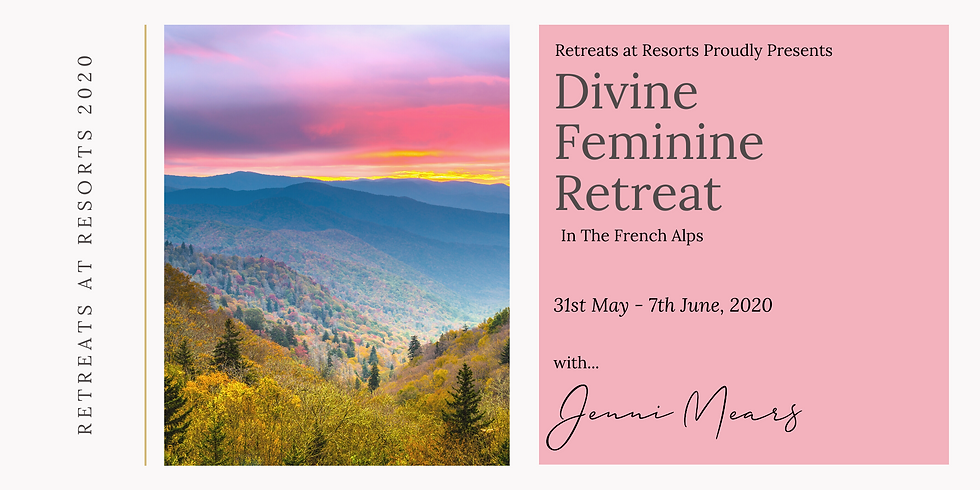 France - Divine Feminine Retreat in the French Alps