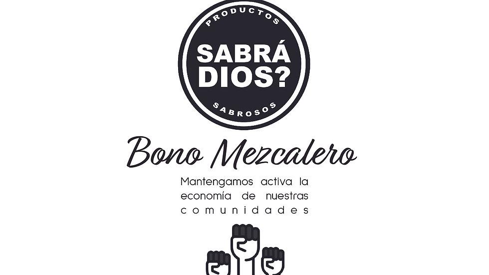 BONO MEZCALERO $350