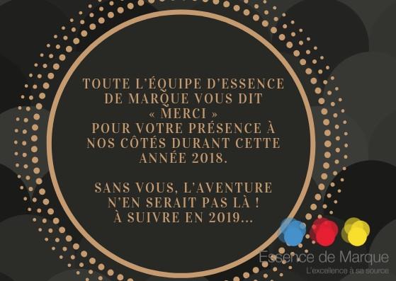 Merci 2018 ... Bonjour 2019 by Essence de Marque