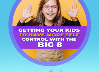 GETTING YOUR KIDS TO HAVE MORE SELF CONTROL