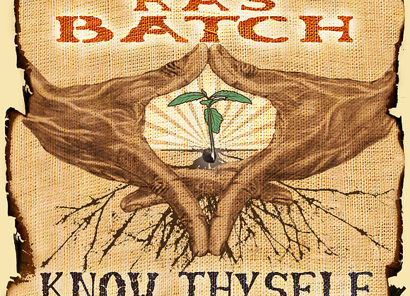 Know Thyself by Ras Batch