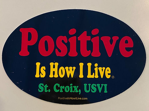 Positive is how I live (Oval Sticker)