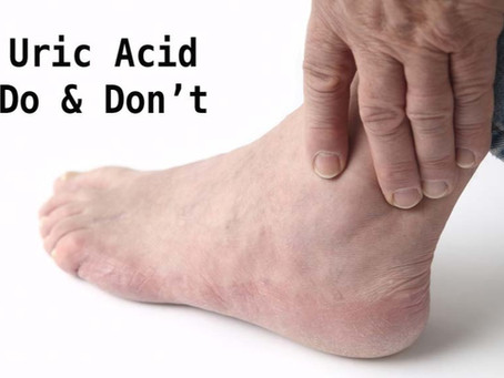 Gout and Uric Acid - Do's and Don'ts